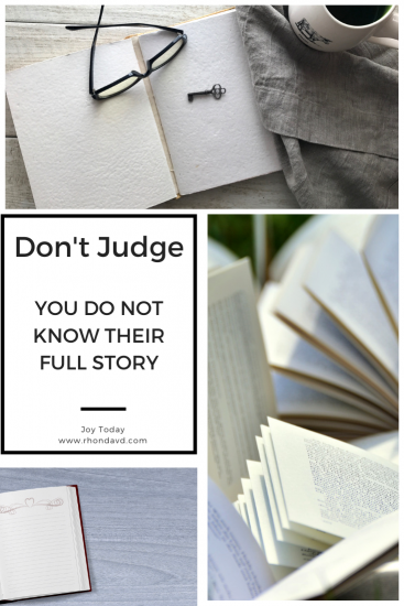 I Judge Without Knowing Someone's Story