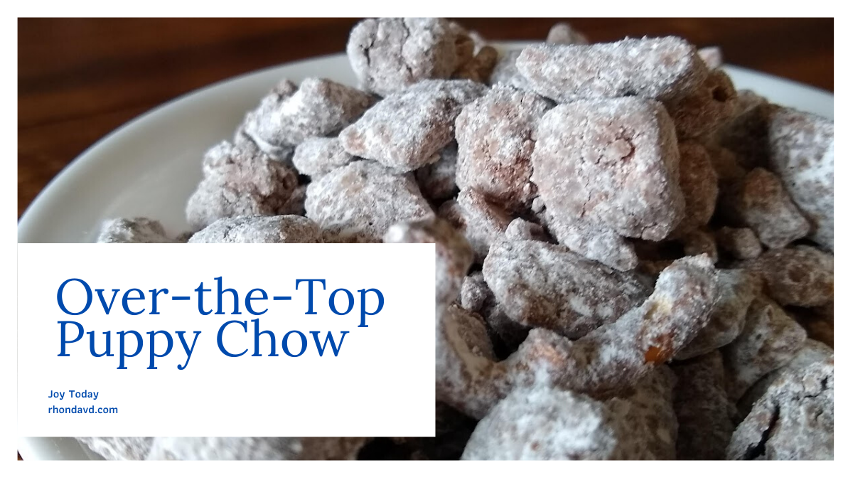 The Best Recipe for Over-the-Top Puppy Chow