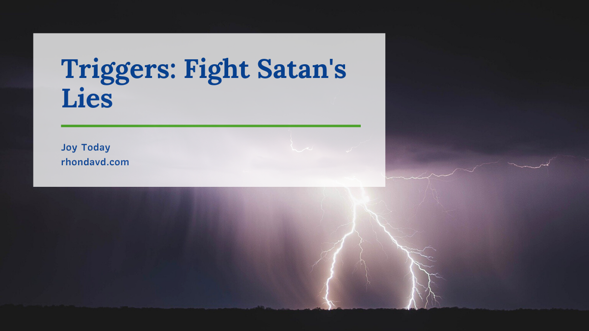 Triggers: Fight Satan's Lies