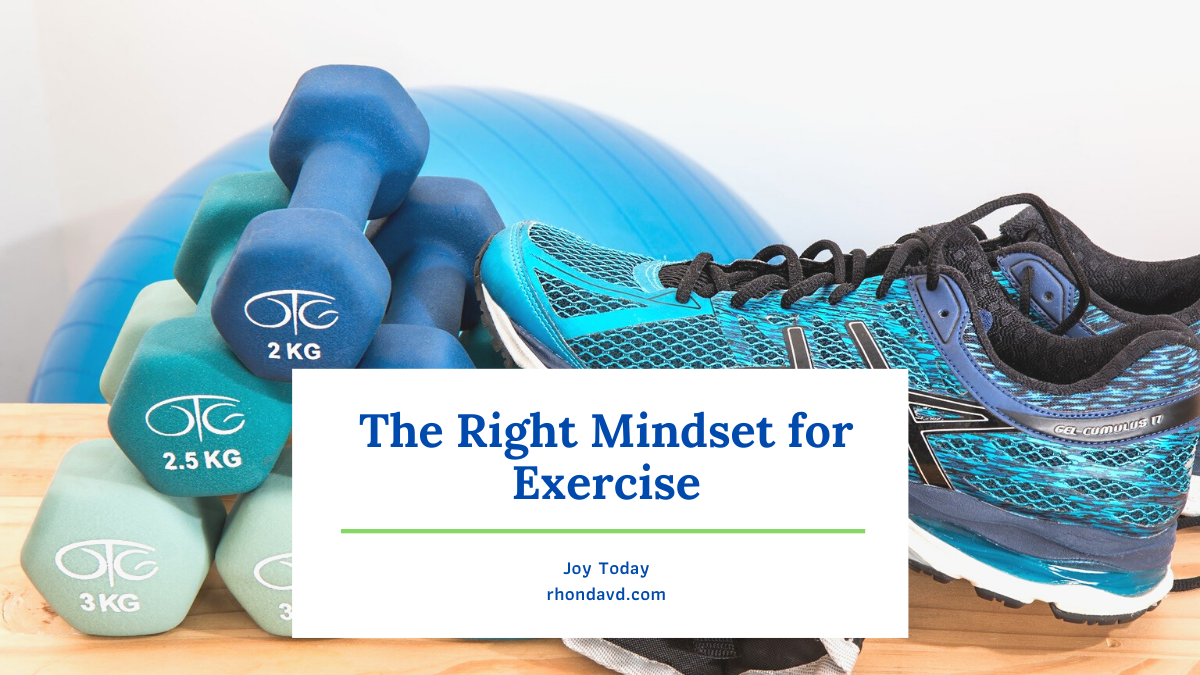 The Right Mindset for Exercise