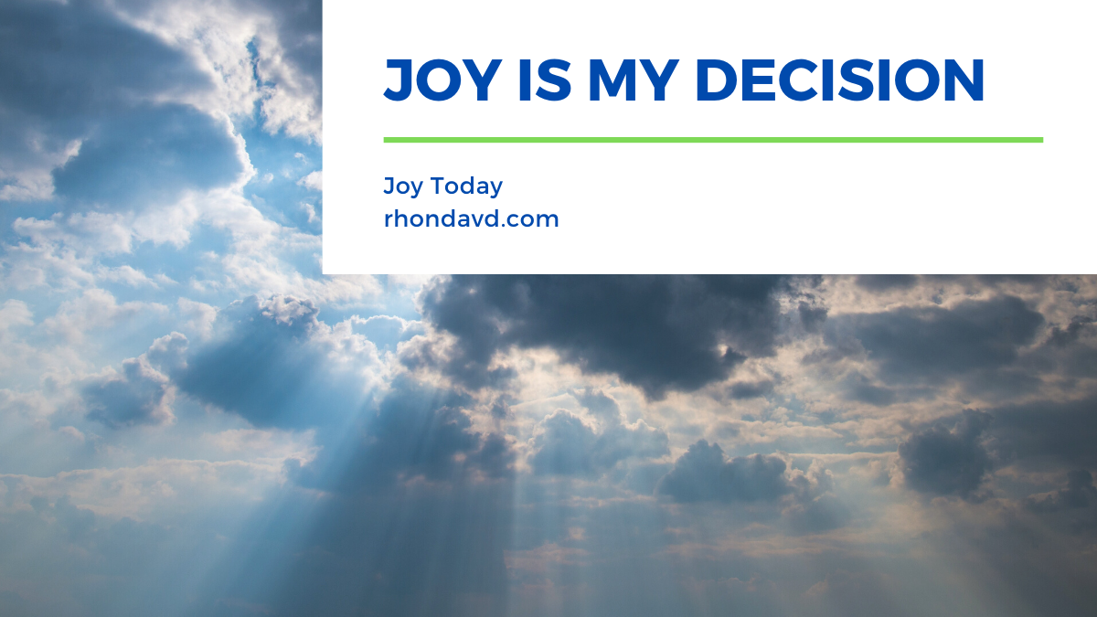 Joy is My Decision
